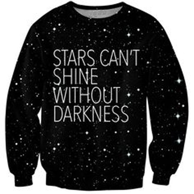 Stars Crewneck Sweatshirt stars can't shine without darkness galaxy
